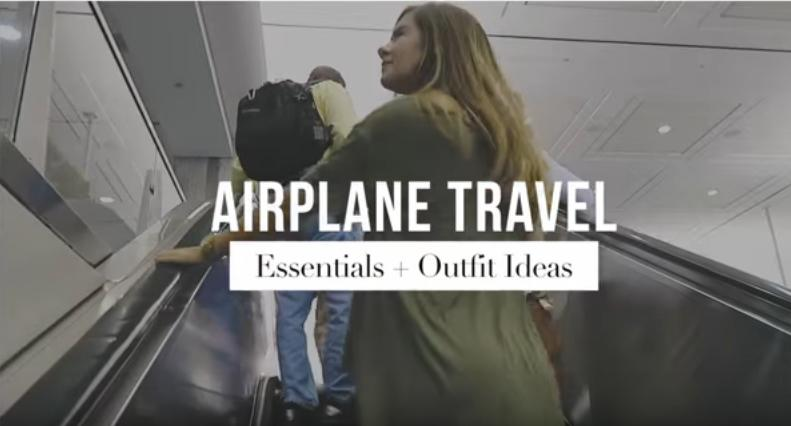 Airplane Carry On Essentials + Outfit Ideas